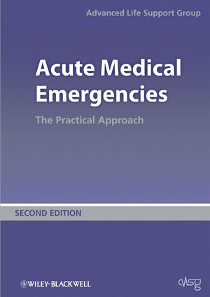 Acute Medical Emergencies: The Practical Approach (MedicALS) 2nd Edition